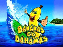 автомат Bananas Go Bahamas в казино с выводом денег